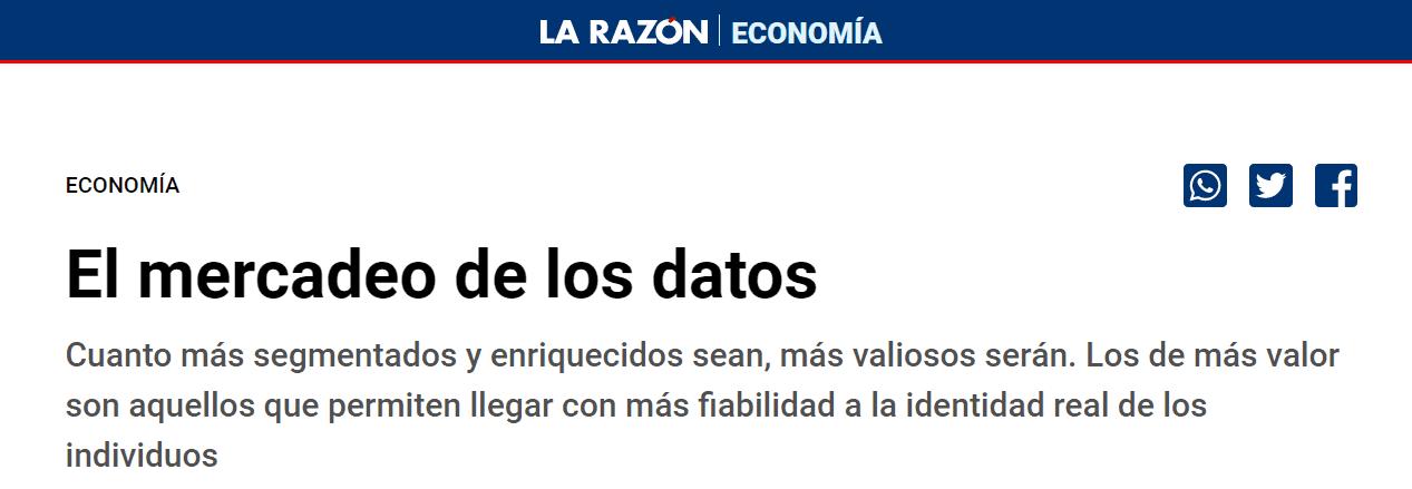 El mercadeo de los Datos. Entrevista a Raúl Abad en la sección de economía del periódico La Razón.