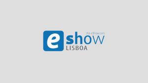 Del Clic al Lead – eShow Lisboa